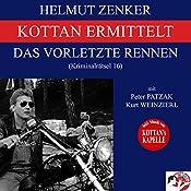 Das vorletzte Rennen (Kottan ermittelt - Kriminalrätsel 16) | Helmut Zenker