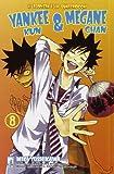 Yankee-Kun & Megane-Chan il teppista e la quattrocchi vol. 8