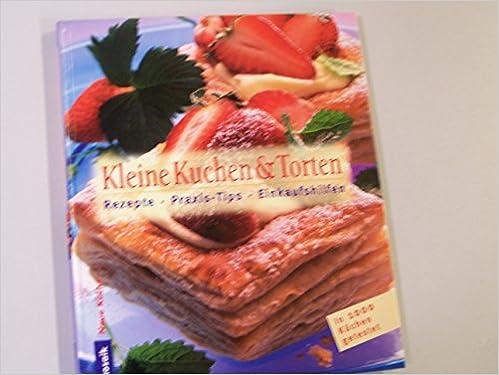 Kleine Kuchen Und Torten Rezepte Praxistips Einkaufshilfe Neue
