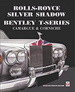 Rolls-Royce Silver Shadow/Bentley T-Series, Camargue & Corniche: Revised