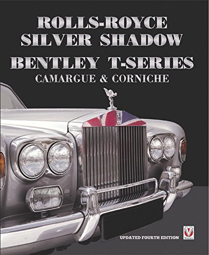 rolls-royce-silver-shadow-bentley-t-series-camargue-corniche-revised-enlarged-edition