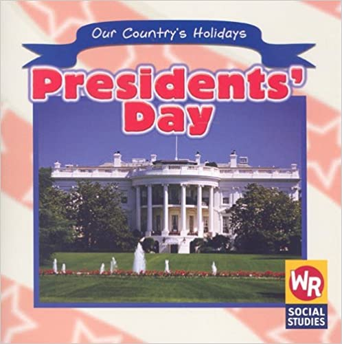 Elektroniikka pdf-kirjoja ilmaiseksi Presidents' Day (Our Country's Holidays) by Sheri Dean iBook