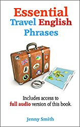 Essential Travel English Phrases: Includes access to full audio version of this book. (English Edition)