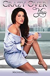 Crazy Over You (The You Series) (Volume 3)