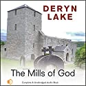 The Mills of God Audiobook by Deryn Lake Narrated by Jonathan Keeble