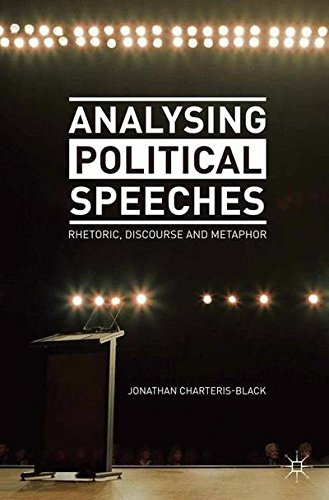 Analysing Political Speeches: Rhetoric, Discourse and