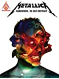 Metallica Hardwired to Self Destruct Note-for-Note Guitar Book