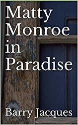 Matty Monroe in Paradise (Cook in the Books Book 1)