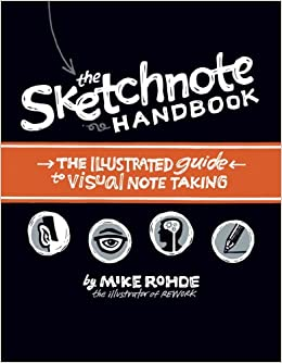 THe Sketchnote handbook, Mike Rohde