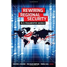 Rewiring Regional Security in a Fragmented World
