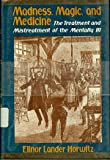 Madness, Magic, and Medicine, Elinor L. Horwitz, 0397317239