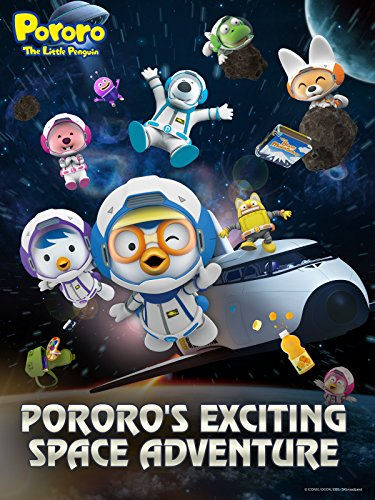 Pororo the Little Penguin - Pororo's Exciting Space Adventure