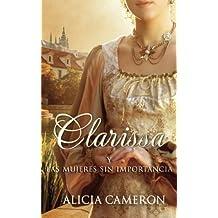 Clarissa y las mujeres sin importancia (Spanish Edition)