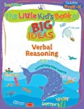 img - for The Little Kid's Book of BIG Ideas: Verbal Reasoning book / textbook / text book