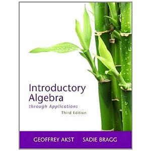 Introductory Algebra Through Applications (3rd Edition)