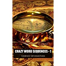Crazy Word Sequences - 1