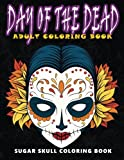 img - for Day of the Dead: Sugar skull coloring book at midnight Version ( Skull Coloring Book for Adults, Relaxation & Meditation ) book / textbook / text book