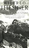 Among the Mountains, Wilfred Thesiger, 0006551009