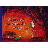 Komm mit ins Reich der Zwerge: Bilderbuch