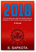 2018: One Hundred years after the deadly Influenza pandemic of 1918, similar virus emerges again..