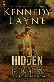Hidden Flames (Surviving Ashes, Book Two)