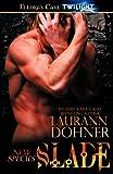 Slade, Laurann Dohner, 1419965514