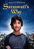 Saraswati's Way, Monika Schröder, 0374364117
