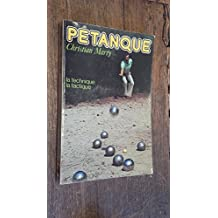 Pétanque la technique la tactique