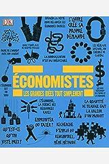 Economistes - Les grandes idées tout simplement (French Edition) Paperback