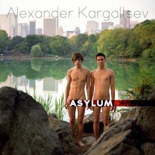 Asylum by Alexander Kargaltsev (2012-05-03) ebook