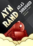 Atlas Shrugged (New Edition) Unabridged Edition by Ayn Rand published by Blackstone Audio, Inc. (2008) Audio CD