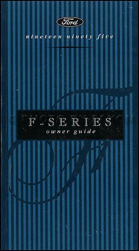 (1995 Ford F-Series Pickup Truck Owner's Manual Original F150 F250 F350 Super Duty)