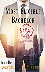 Melody Anne's Billionaire Universe: Most Eligible Bachelor (Kindle Worlds Novella) (The Colter Family Book 2)