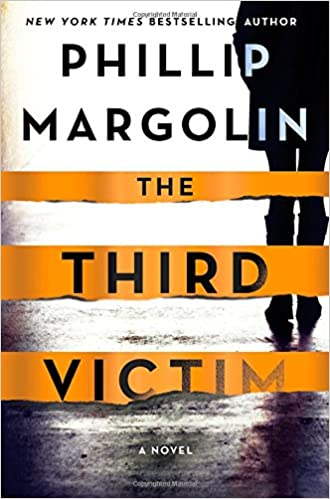 f2f48fbf The Third Victim: A Novel (Robin Lockwood): Phillip Margolin:  9781250117502: Amazon.com: Books