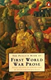 The Penguin Book of First World War Prose, , 0140058028