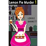 MYSTERY: Lemon Pie Murder (Book 1) (Sweet Short Suspense Cove Culinary Comedy Story)
