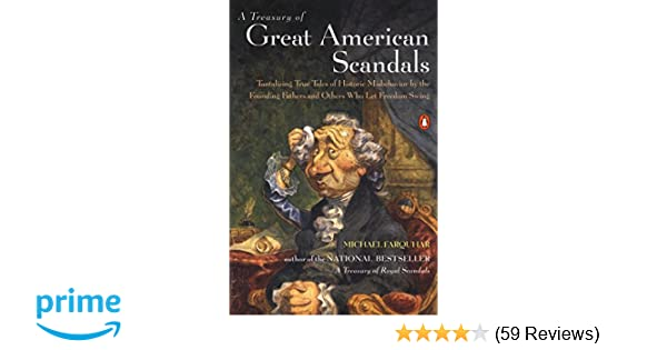 A Treasury Of Great American Scandals Tantalizing True Tales Of