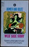 Romeo and Juliet & West Side Story (Signet Classic Shakespeare)