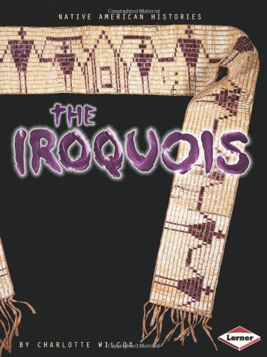 The Iroquois (NATIVE AMERICAN HISTORIES) PDF