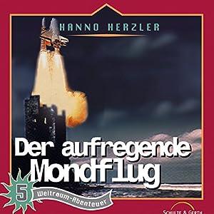 Der aufregende Mondflug (Weltraum-Abenteuer 5) Hörspiel