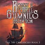 Gumnil's Deception: The Tol Chronicles, Book 3 | Robert G. Ferrell