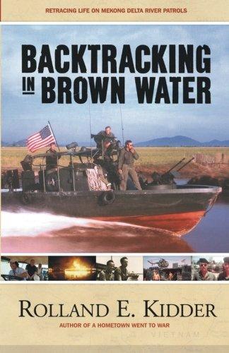 Backtracking in Brown Water: Retracing Life on Mekong Delta River Patrols
