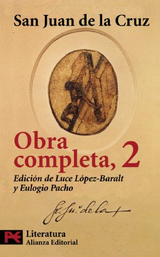 San Juan de La Cruz: Obra Completa, 2 (Spanish Edition) by Alianza Editorial Sa