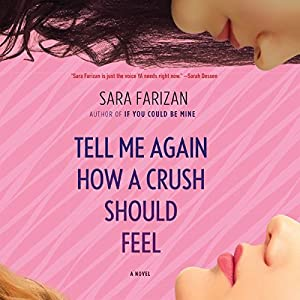Tell Me Again How a Crush Should Feel Audiobook