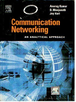 Books : COMMUNICATION NETWORKING: AN ANALYTICAL APPROACH