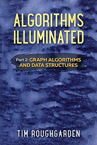 Pdf Technology Algorithms Illuminated (Part 2): Graph Algorithms and Data Structures (Volume 2)