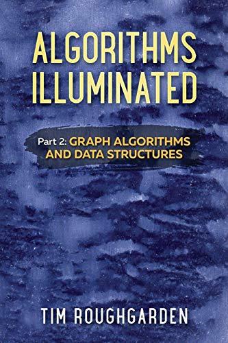 Pdf Computers Algorithms Illuminated (Part 2): Graph Algorithms and Data Structures (Volume 2)