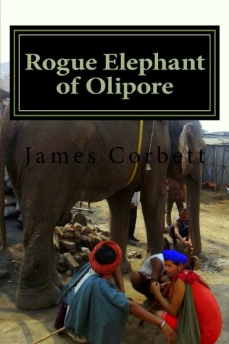 Download Rogue Elephant of Olipore: Great White Hunter PDF
