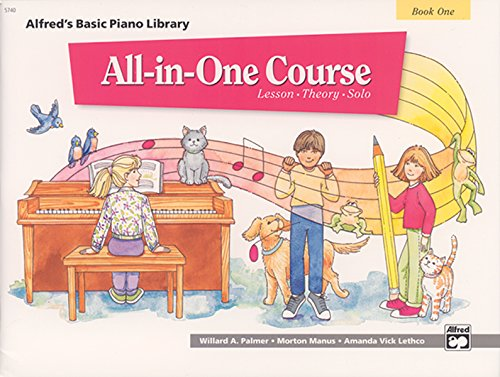 All-in-One Course for Children: Lesson, Theory, Solo, Book 1 (Alfred's Basic Piano Library) (One For One And One For All)