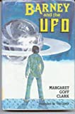 Barney and the UFO, Margaret G. Clark, 0396077110
